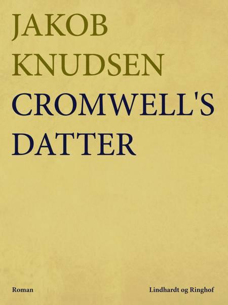 Cromwell s datter af Jakob Knudsen