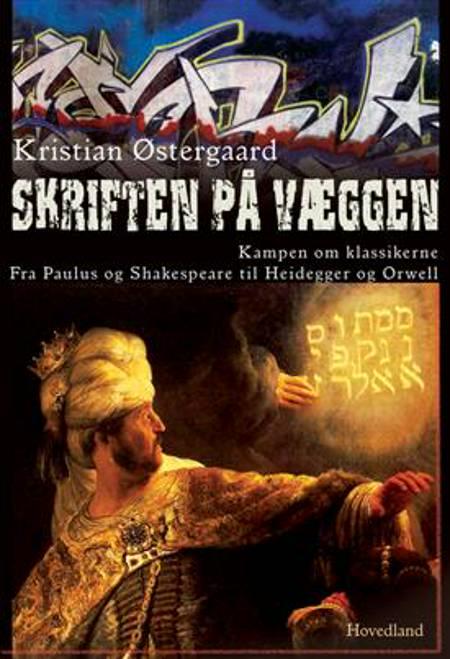 Skriften på væggen af Kristian Østergaard