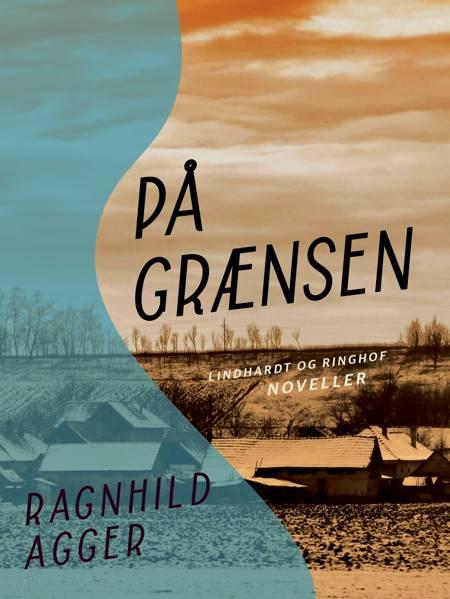 På grænsen af Ragnhild Agger