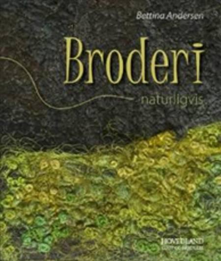 Broderi - naturligvis af Bettina Andersen