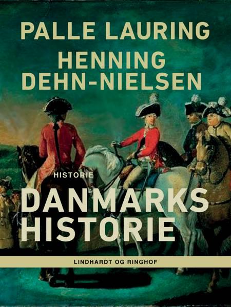 Danmarks historie af Henning Dehn-Nielsen og Palle Lauring