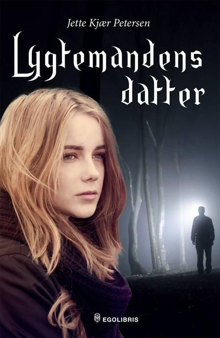 Lygtemandens datter af Jette Kjær Petersen