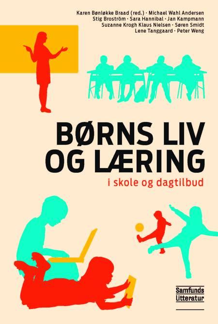 Børns liv og læring af Karen Bønløkke Braad