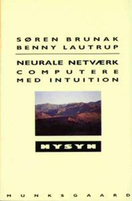 Neurale netværk af Søren Brunak og Benny Lautrup