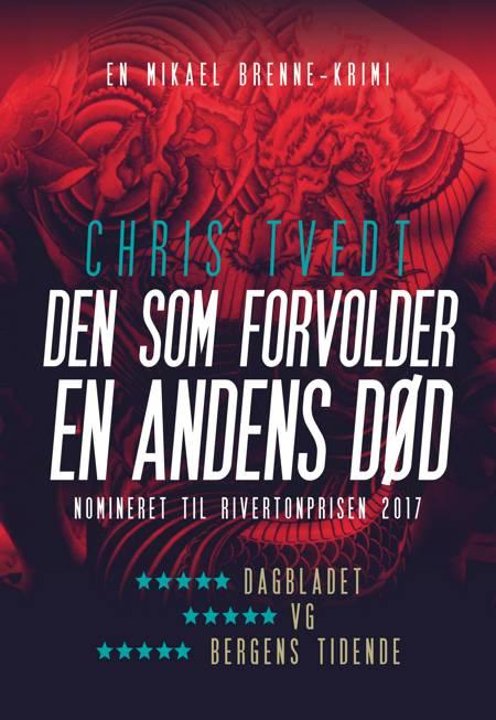 Den som forvolder en andens død af Chris Tvedt