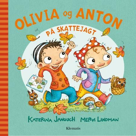 Olivia og Anton på skattejagt af Katerina Janouch