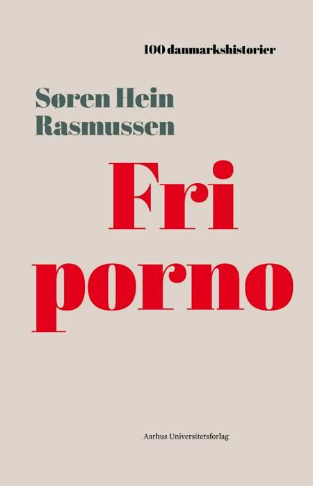 Fri porno af Søren Hein Rasmussen