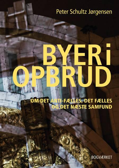 Byer i opbrud af Peter Schultz Jørgensen
