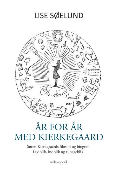 År for år med Kierkegaard af Lise Søelund
