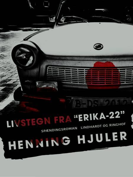 Livstegn fra Erika-22 af Henning Hjuler