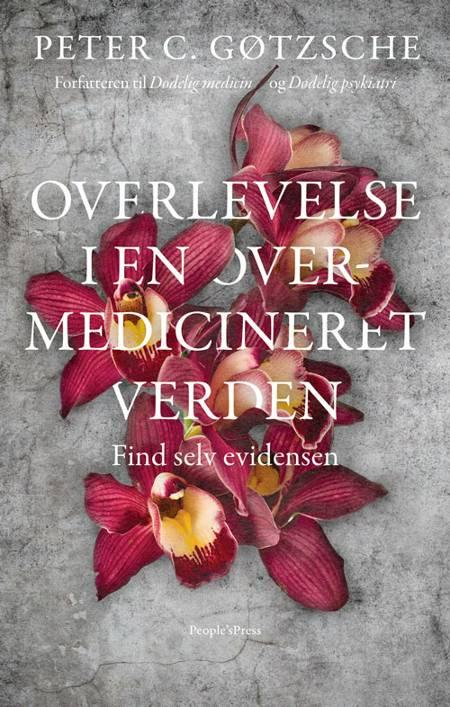 Overlevelse i en overmedicineret verden? af Peter C. Gøtzsche