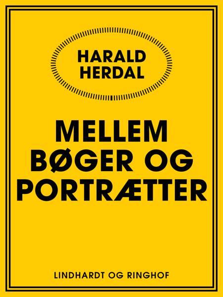 Mellem bøger og portrætter af Harald Herdal