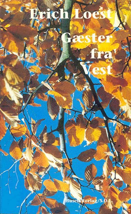 Gæster fra vest af Erich Loest