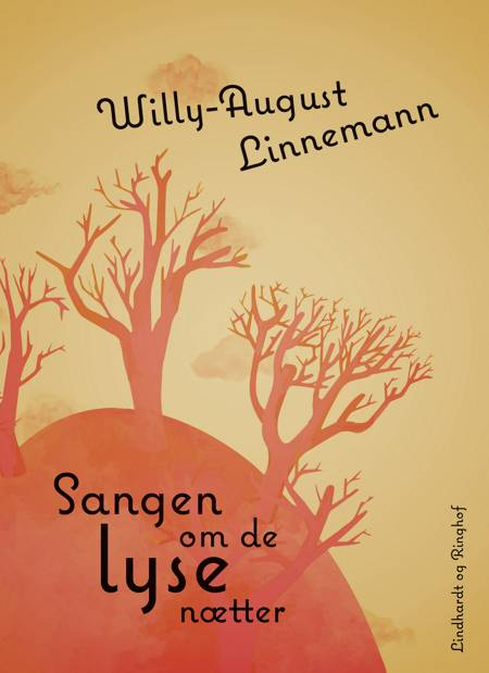 Sangen om de lyse nætter af Willy-August Linnemann