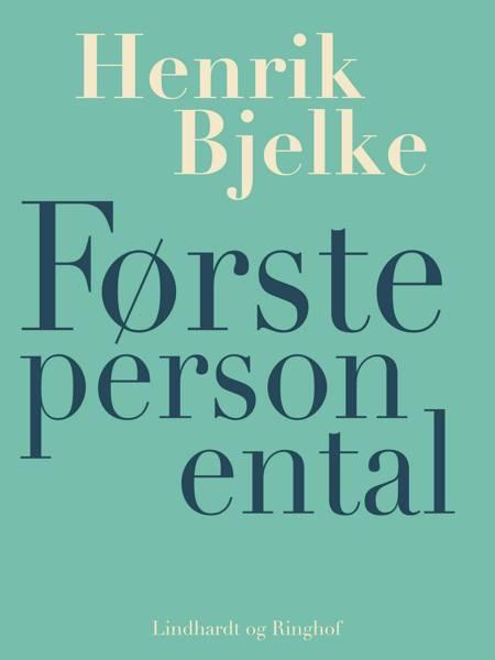 Første person ental af Henrik Bjelke