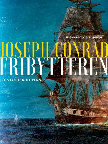Fribytteren af Joseph Conrad