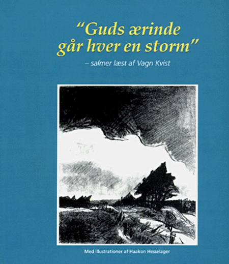 Guds ærinde går hver en storm af Vagn Kvist