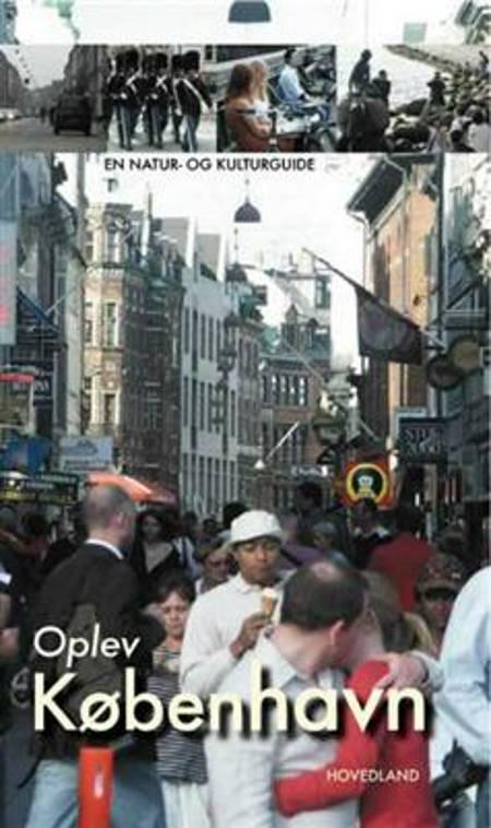 Oplev København og omegn af Søren Olsen
