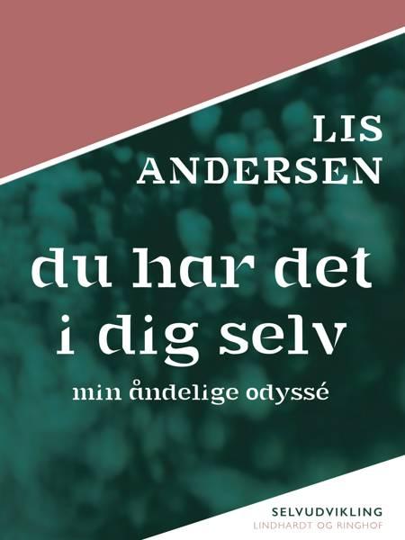 Du har det i dig selv af Lis Andersen
