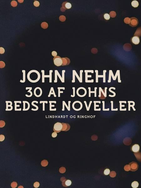 30 af Johns bedste noveller af John Nehm