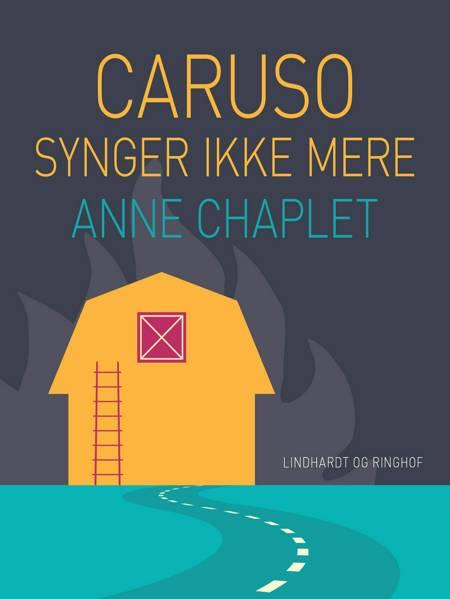 Caruso synger ikke mere af Anne Chaplet