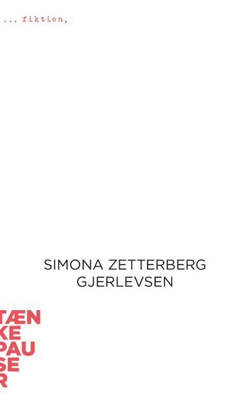 Fiktion af Simona Zetterberg Gjerlevsen