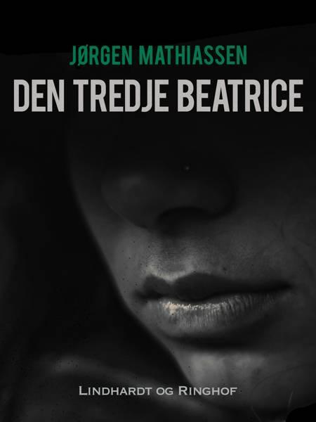 Den tredje Beatrice af Jørgen Mathiassen