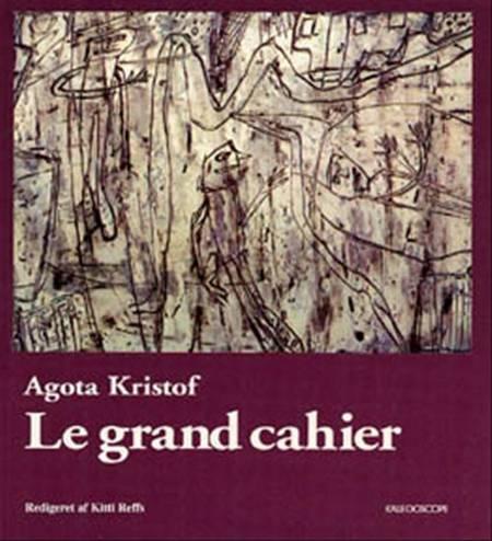 Le grand cahier af Agota Kristof og Kitty Reffs