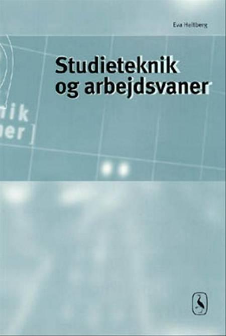 Studieteknik og arbejdsvaner af Eva Heltberg