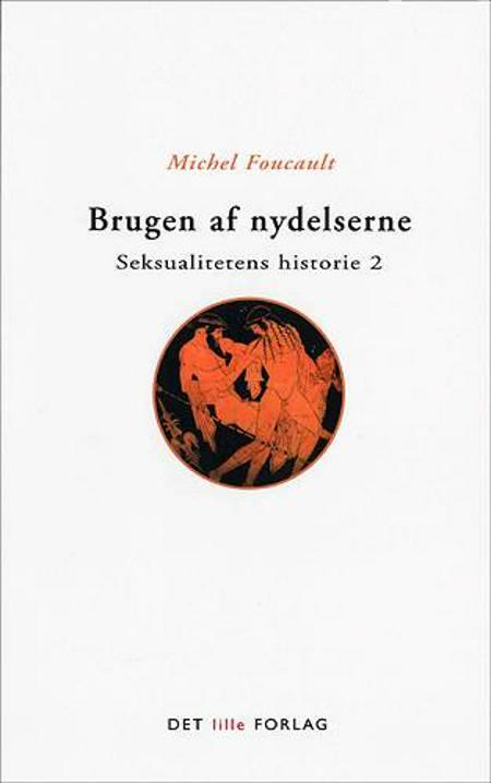 Brugen af nydelserne af Michel Foucault