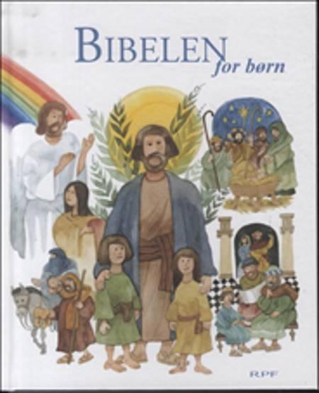 Bibelen for børn af Erik Ågård og Anna Marie