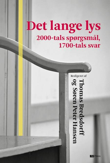 Det lange lys af Thomas Bredsdorff, Søren Peter Hansen og Jonathan Israel m.fl.