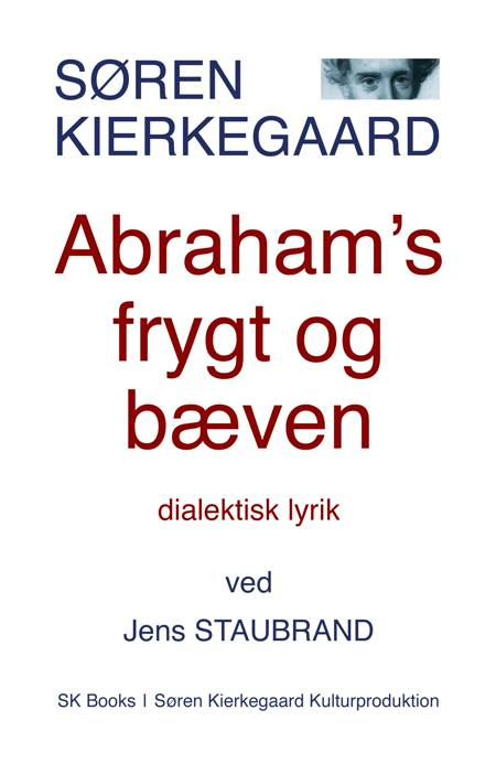 Abraham's frygt og bæven af Søren Kierkegaard og Jens Staubrand