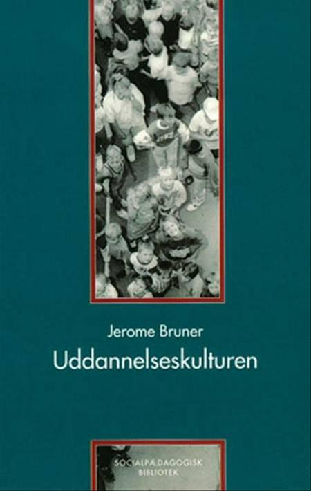 Uddannelseskulturen af Jerome Bruner