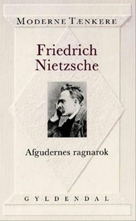 Afgudernes ragnarok eller Hvordan man filosoferer med hammeren af Friedrich Nietzsche