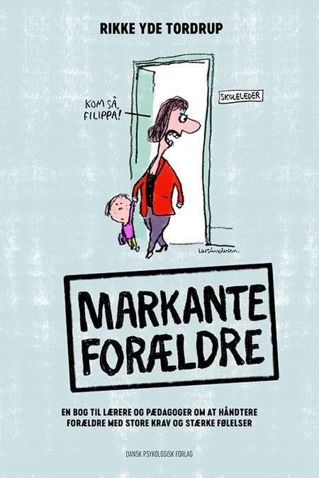 Markante forældre af Rikke Yde Tordrup