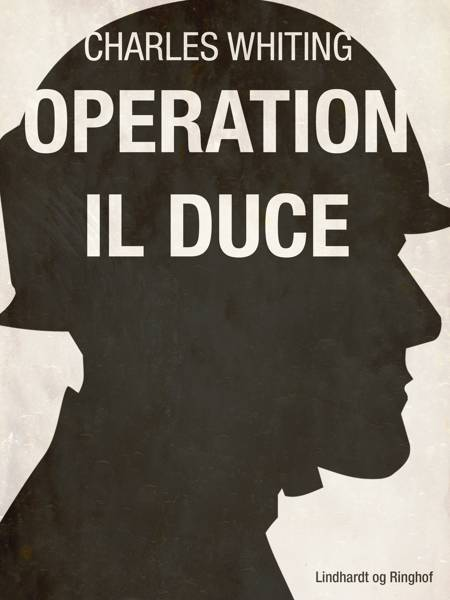 Operation Il Duce af Charles Whiting