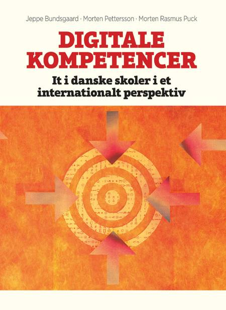 Digitale kompetencer af Jeppe Bundsgaard, Morten Rasmus Puck og Morten Pettersson