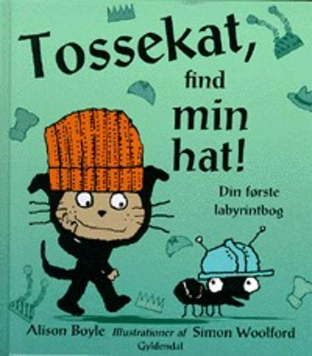 Tossekat, find min hat! af Alison Boyle