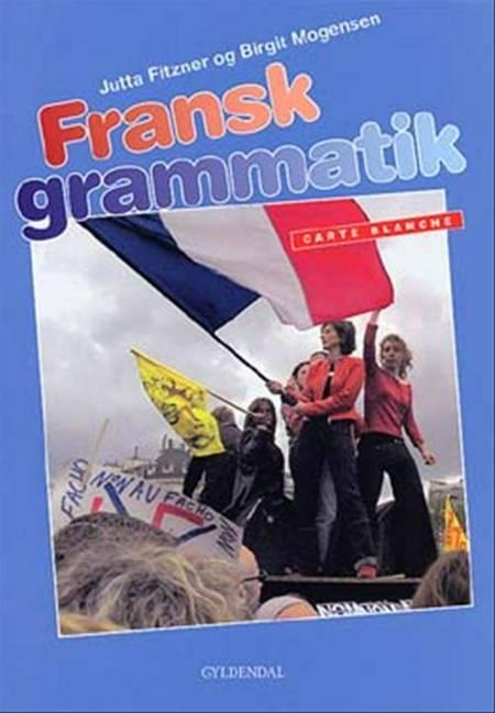 Fransk grammatik af Jutta Fitzner og Trine Rhein-Knudsen