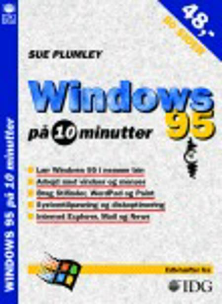 Windows 95 på 10 minutter af Sue Plumley