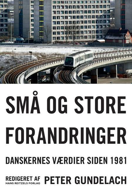 Små og store forandringer af Per Schultz Jørgensen, Klaus Levinsen og Gunnar Lind Haase Svendsen m.fl.
