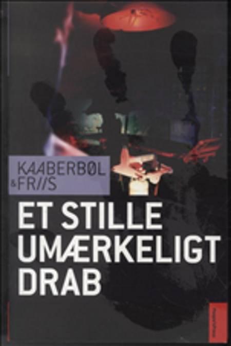 Et stille umærkeligt drab af Agnete Friis og Lene Kaaberbøl