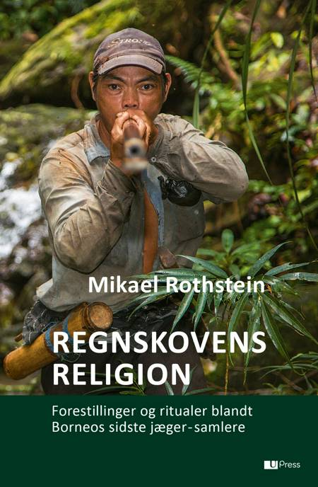Regnskovens religion af Mikael Rothstein