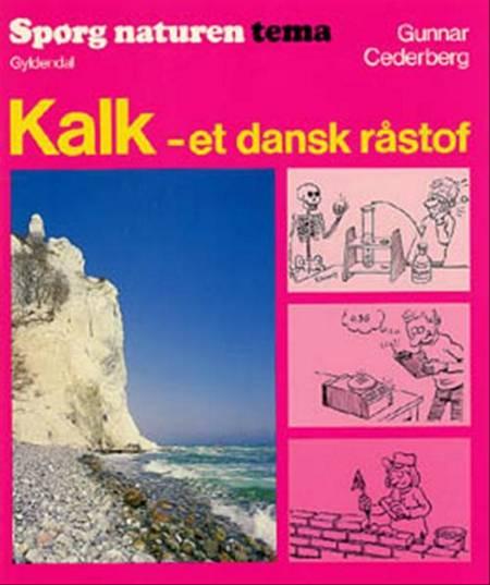 Kalk - et dansk råstof af Gunnar Cederberg
