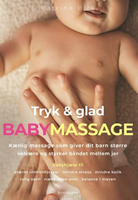 Tryk og glad babymassage af Katrine Birk