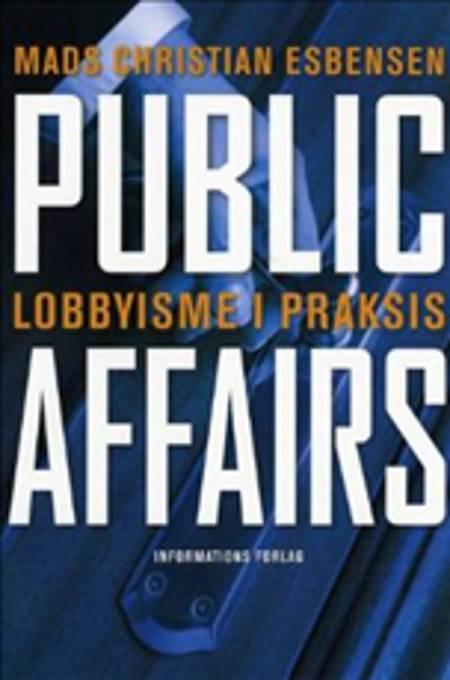 Public affairs af Mads Christian Esbensen