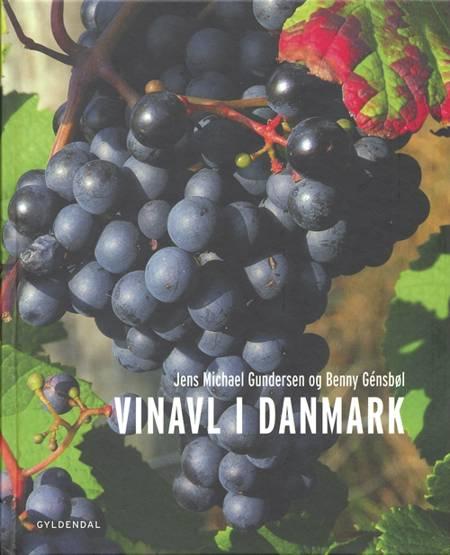 Vinavl i Danmark af Benny Génsbøl, Benny Gensbøl og Jens Michael Gundersen