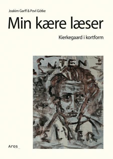 Min kære læser af Povl Götke og Joakim Graff