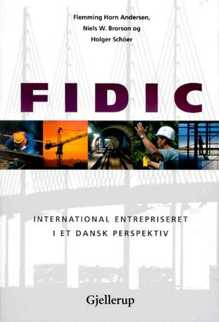 FIDIC af Holger Schöer, Flemming Horn Andersen, Niels W. Brorson og Holger Schöer.
